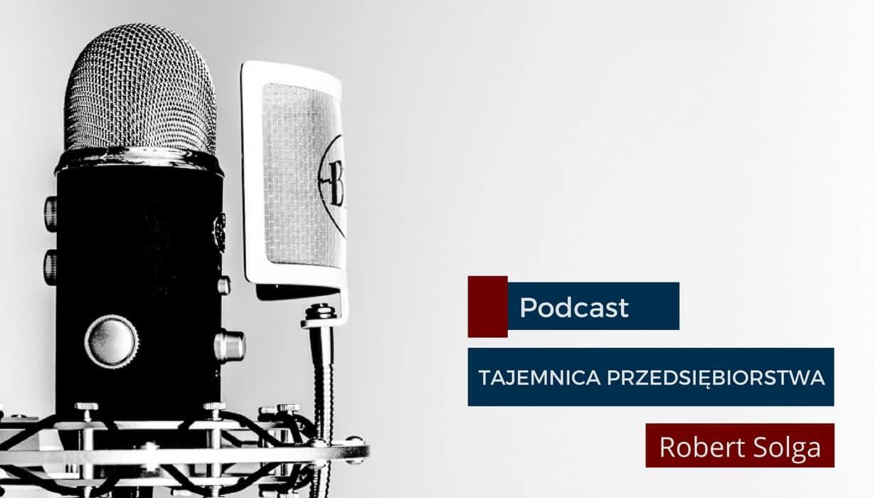 Drugi odcinek podcastu Tajemnica przedsiębiorstwa