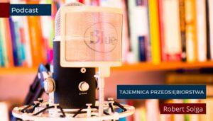 Tajemnica przedsiębiorstwa, zakaz konkurencji, podcast