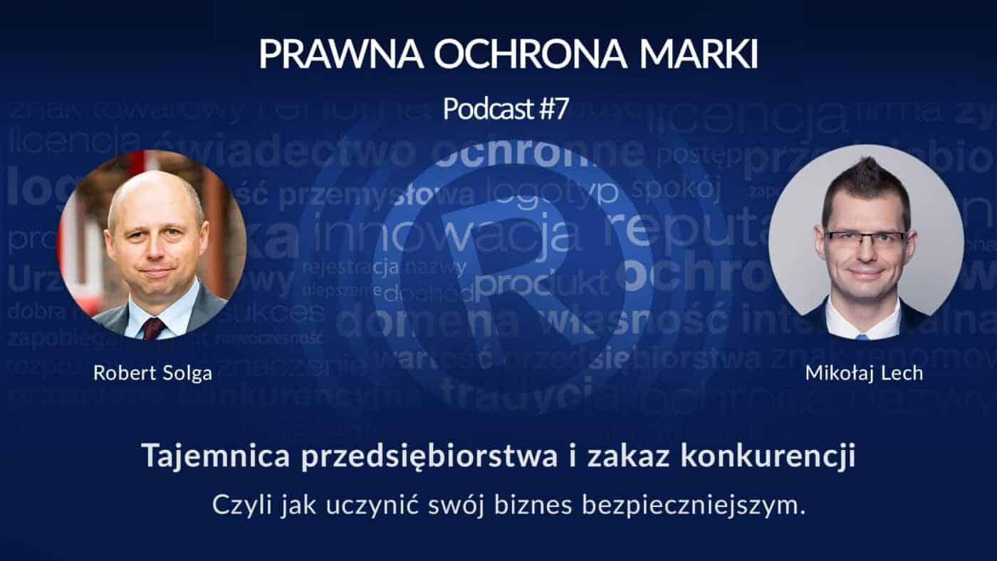 Rozmowa zMikołajem Lechem wpodcaście Prawna Ochrona Marki