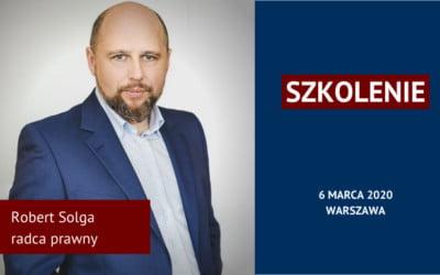 Szkolenie: Jak chronić klientów, dostawców, ceny, know-how iinne informacje biznesowe. Warszawa, 6.03.2020 r.