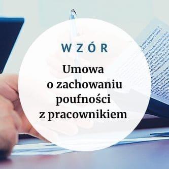 Wzór umowy o zachowaniu poufności z pracownikiem gotowy do uzupełnienia UMOWA NDA